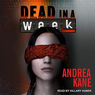 Dead in a Week     Zermatt Group, Book 1              Written by:                                                                                                                                 Andrea Kane                               Narrated by:                                                                                                                                 Hillary Huber                      Length: 9 hrs and 55 mins     Not rated yet     Overall 0.0