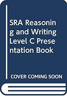 SRA Reasoning and Writing Level C Presentation Book