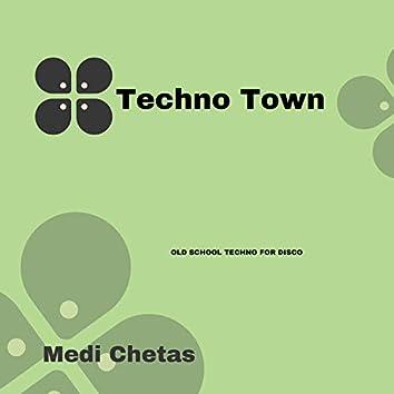 Techno Town - Old School Techno For Disco
