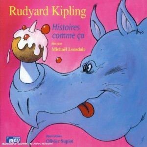 Rudyard Kipling - Histoires comme ça