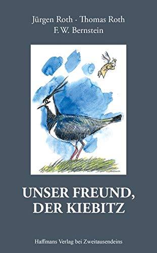 Unser Freund, der Kiebitz (Haffmans Verlag bei Zweitausendeins)