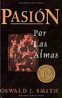 Pasion Por Las Almas/ Passion for Souls