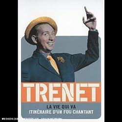 Charles Trénet : La vie qui va (Itinéraire)
