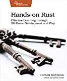 Hands-on Rust: Effective Learning through 2D Game Development and Play