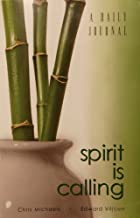 Spirit Is Calling: A Daily Journal