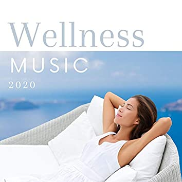 Wellness Music 2020: Relaxing Spa Background Music Wellness Collection
