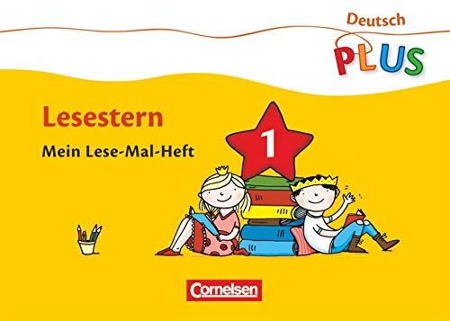 Deutsch plus - Grundschule - Lese-Mal-Hefte: Lesestern - Arbeitshefte 1-5 - 082660-5, 082661-2, 082662-9, 082663-6 und 082664-3 im Paket