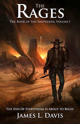 The Rages (The Book of the Shepherds 1) by [James L. Davis]