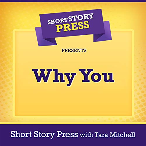 Short Story Press Presents Why You cover art