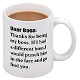 Dear Boss Coffee Mugs for Boss Day Mugs for Boss Funny Boss Mug for Boss on Boss Day 11Oz