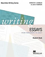 Macmillan Writing Series: Writing Essays: from paragraph to essay / Student's Book