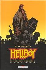 Hellboy, tome 2 - Le Cerceuil enchaîné de Mike Mignola