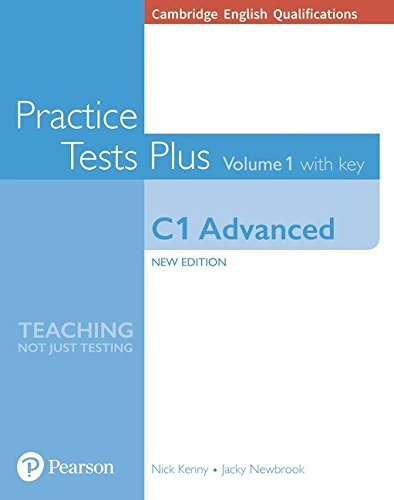 Cambridge English Qualifications: C1 Advanced Volume 1 Practice Tests Plus with key [Lingua inglese]