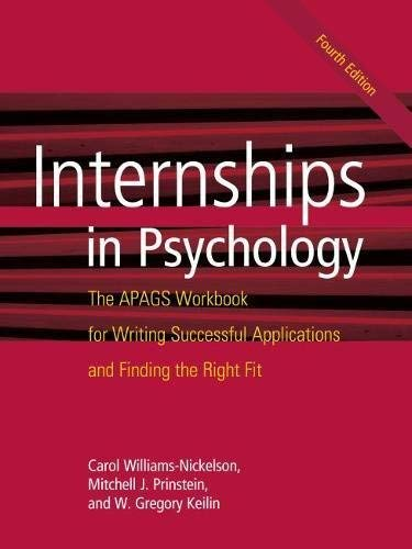 Internships in Psychology: The APAGS Workbook for Writing Successful Applications and Finding the Right Fit (English Edition)