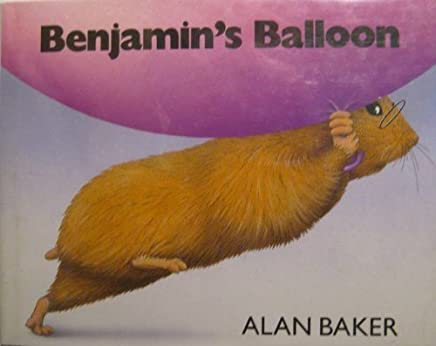Benjamins Balloon: Story and Pictures by Alan Baker (1990-11-01)