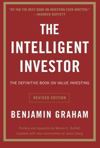 The Intelligent Investor: The Definitive Book on Value Investing. A Book of Practical Counsel (Revised Edition)[Benjamin Graham] - [Paperback]