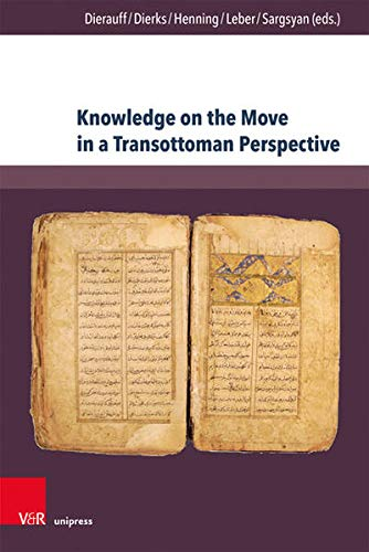 Knowledge on the Move in a Transottoman...