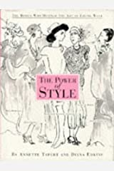 The Power of Style: The Women Who Defined the Art of Living Well Hardcover