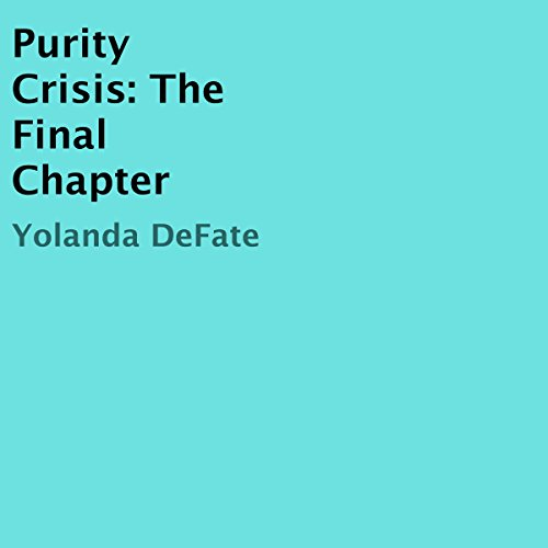 Purity Crisis: The Final Chapter Titelbild