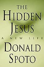 The Hidden Jesus: A New Life
