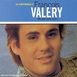 Les Indispensables de François Valery