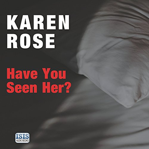 Have You Seen Her?