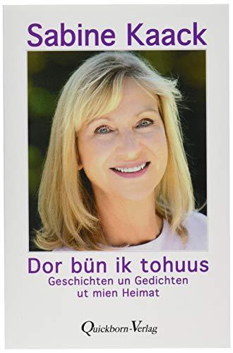 Dor bün ik tohuus: Geschichten un Gedichten ut mien Heimat