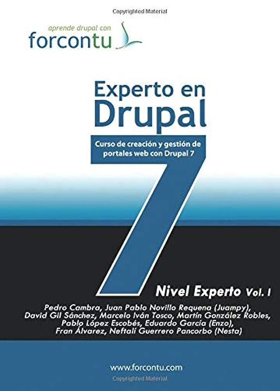 箱サドル封建Experto en Drupal 7. Nivel Experto Vol.I: Curso de Creación y Gestión de Portales Web con Drupal 7