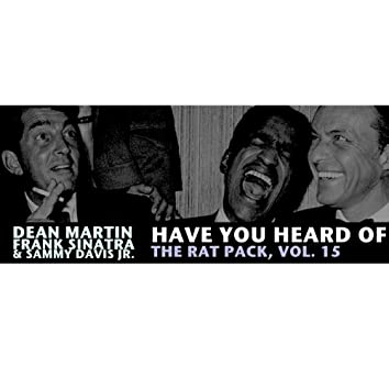 Have You Heard of the Rat Pack, Vol. 15