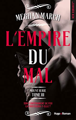 Mount série tome 3 - L'empire du mal par [Megan March, Caroline de Hugo]