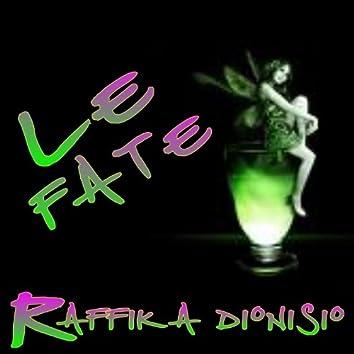 Le fate / Notte