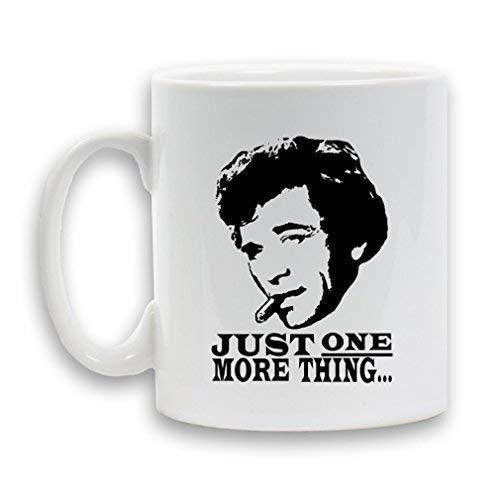 YHJUI COLUMBO NUR EINE MEHR SACHE Bedruckte Keramikbecher 11oz Schwere Neuheit Geschenk Weißer Kaffee Tee Getränkebehälter