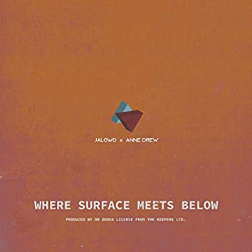 Where Surface Meets Below