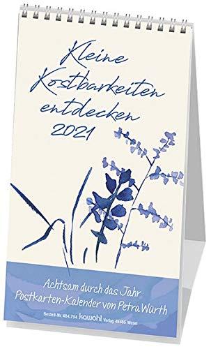 Kleine Kostbarkeiten entdecken 2021: Postkartenkalender mit Worten von Petra Würth
