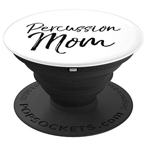 Cute Marching Band Pit Mom Gift for Women Percussion Mom PopSockets Grip and Stand for Phones and Tablets