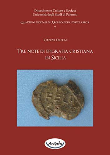Tre note di epigrafia cristiana in Sicilia