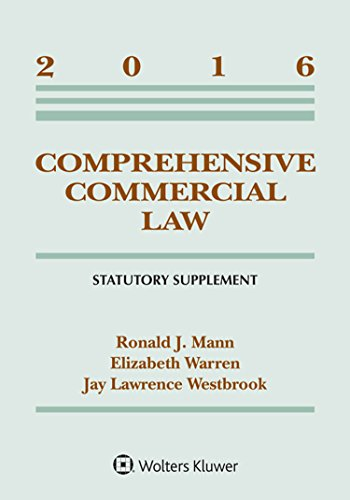 Comprehensive Commercial Law 2016 Statutory Supplement (Supplements)