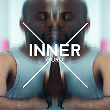 Inner Guru - Meditation for Your Soul, Chakras Energy, Reflections, Spiritual Journey, Clear Your Mind