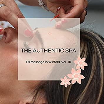 The Authentic Spa - Oil Massage In Winters, Vol. 10