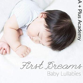 First Dreams - Baby Lullabies