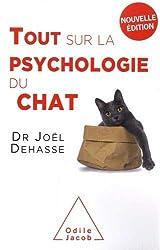 Tout sur la psychologie du chat (NE 2019) de Joël Dehasse