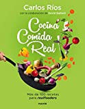 Cocina comida real: Ms de 100 recetas para realfooders (Divulgacin)