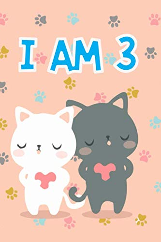 Cat Journal I am 3: Journal and Notebook for Girls - A Happy Birthday 3 Years Old Unicorn Journal Notebook for Kids - Composition Size ... for Journal, Doodling, Sketching and Notes