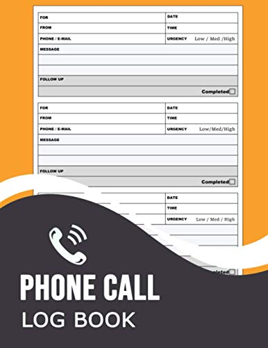 phone call log book: Simple Voicemail / Message Log Book, For Home & Office Call Monitoring Log Book (Inbound Outbound Call Log, Voicemail Log Book)