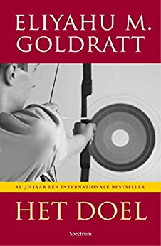 Het doel van [Eliyahu M. Goldratt, Patrick Hoefsmit, G. Engel]