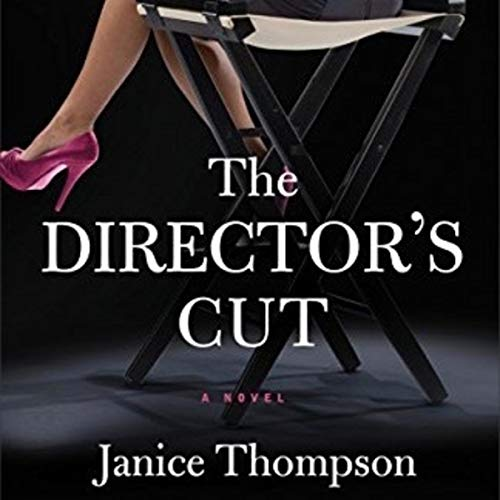The Director's Cut: A Novel audiobook cover art