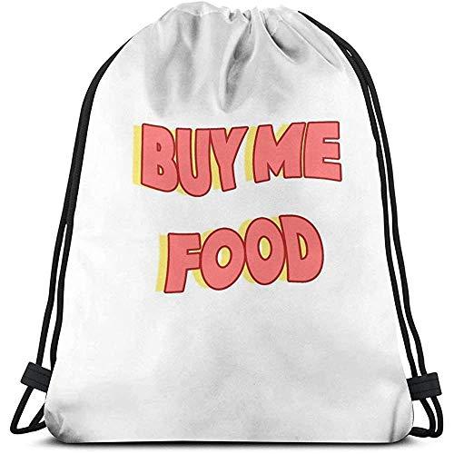 Niet van toepassing Trekkoord Tassen Koop Me Voedsel Print Universele Trekkoord Rugzak Cinch Tassen Sport Fitness Tas School Reizen Geschenk Casual Laptop