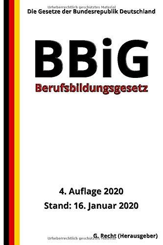 Berufsbildungsgesetz - BBiG, 4. Auflage 2020