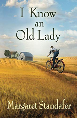Compare Textbook Prices for I Know an Old Lady: A Coming of Age Novel  ISBN 9781734800807 by Standafer, Margaret