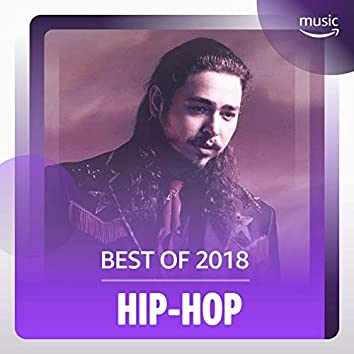 Best of 2018: Hip-Hop